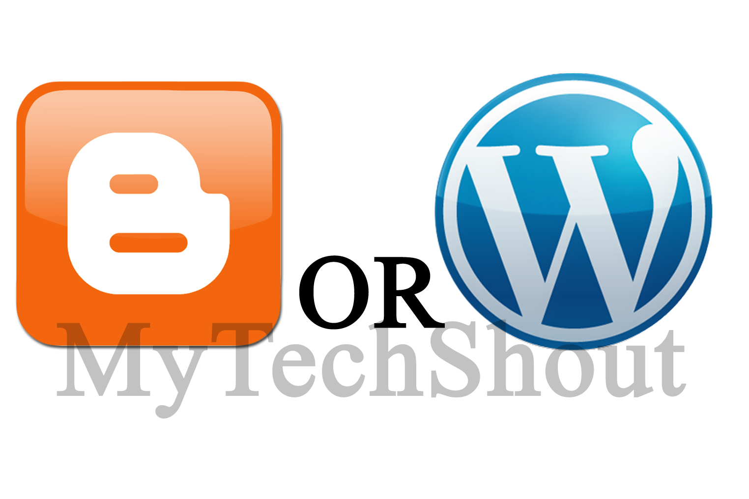 Blogger or WordPress or Self Hosted WordPress. Which One ?
